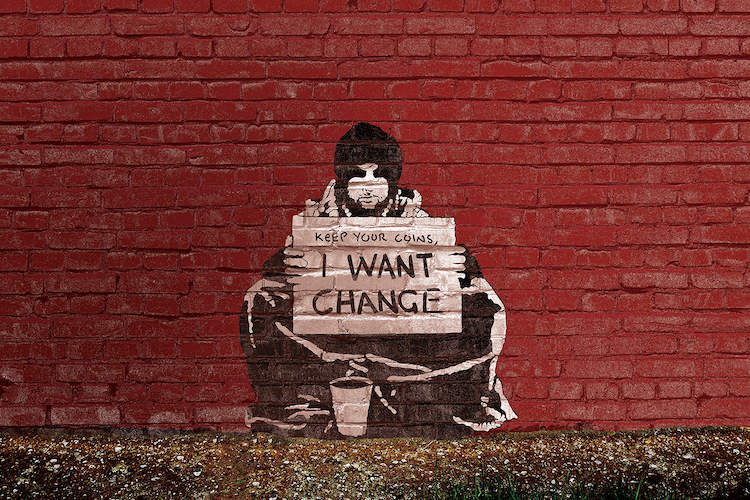"Photos of a piece of street art with a homeless man holding a sign saying ""Keep your coins, I want change""."